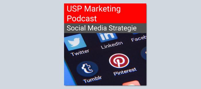 Social Media Strategie im USP Marketing Podcast