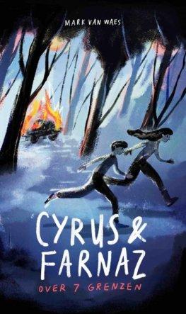 Cyrus & Farnaz over 7 grenzen
