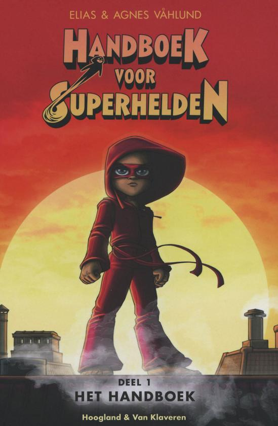 Kinderboekenweek 2021 Thematitel Handboek voor Superhelden deel 1