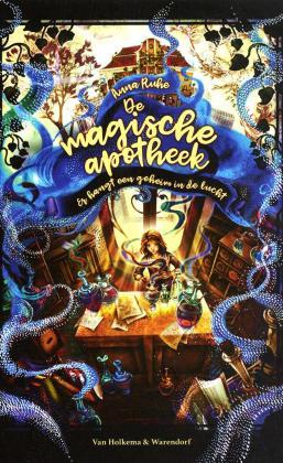 De magische apotheek #1 Er hangt een geheim in de lucht