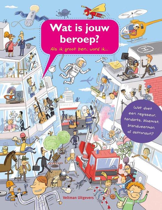 Kinderboekenweek 2021 Thematitels Wat is jouw beroep?