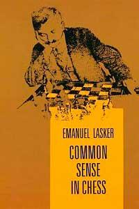 El-sentido-común-en-ajedrez-Emanuel-Lasker-(Common-Sense-in-Chess)-1896