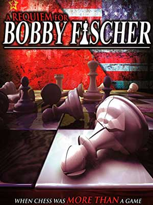 A Requiem For Bobby Fischer (2010)