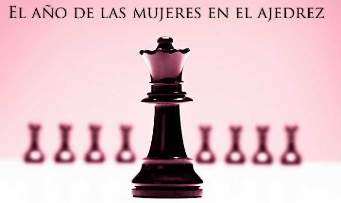 el año de las mujeres en el ajedrez