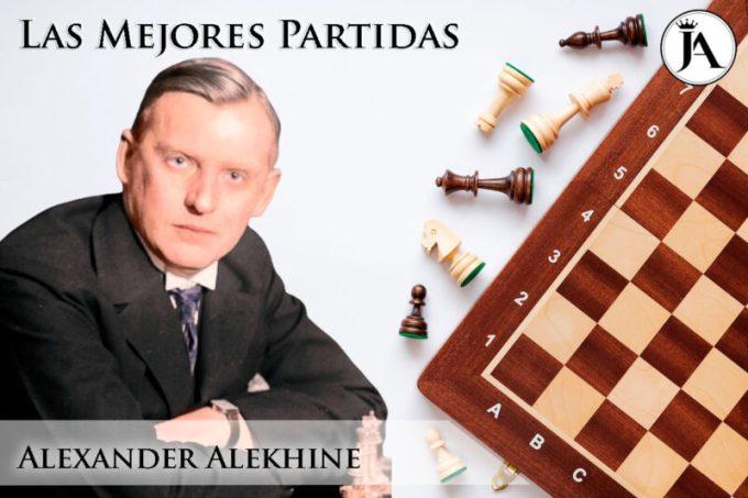 Las-Mejores-Partidas-de-Alexander-Alekhine