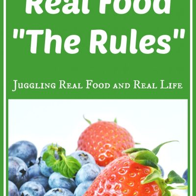 Some Scary News and Real Food Defined – Juggling Real Food and Real Life