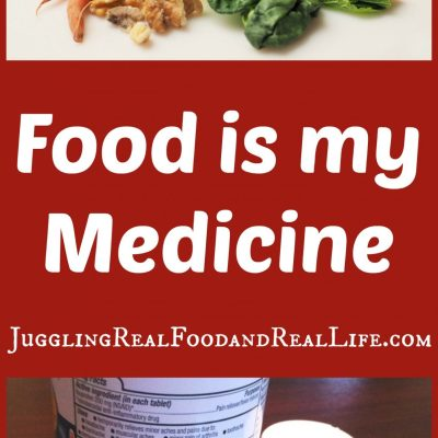 Health Benefits-Food Is My Medicine – Juggling Real Food and Real Life