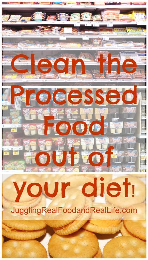 Clean Processed Food out of your diet