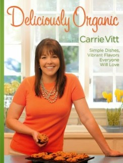 Deliciously Organic by Carrie Vitt