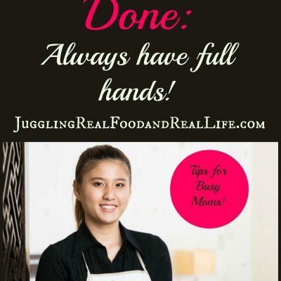 Good Habits: A Time Management Tip – Always Have Full Hands