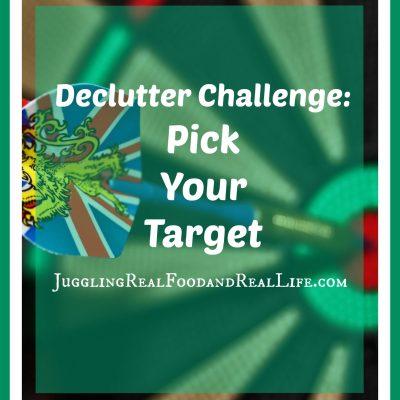 Declutter Challenge:  Pick Your Target
