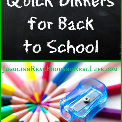 5 Quick Dinners For Back To School
