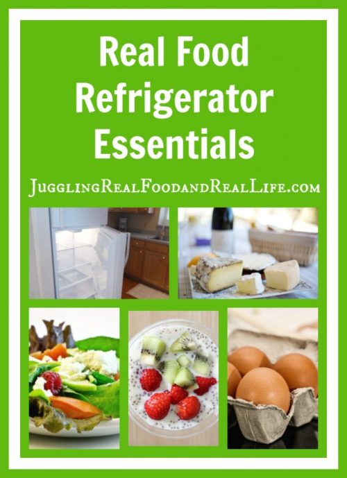 Real Food Refrigerator Essentials