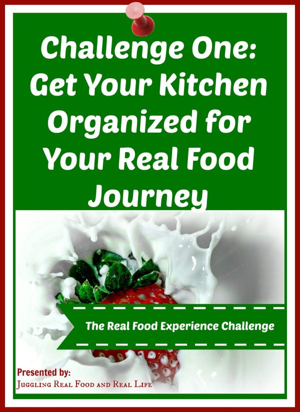 Get Organized for Your Real Food Journey