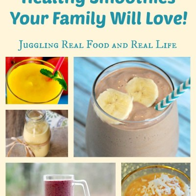 10 Healthy Smoothies Your Family Will Love!