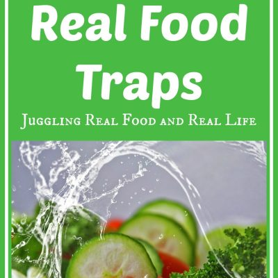 Avoiding Real Food Traps