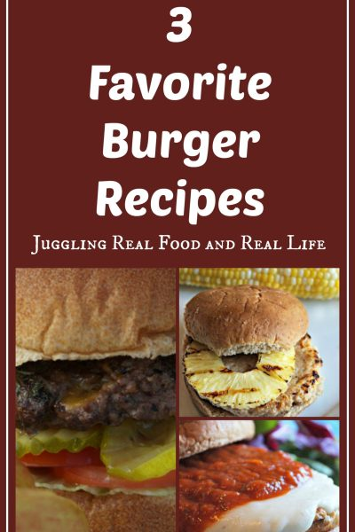3 Favorite Burger Recipes