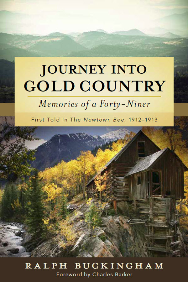 Journey into Gold Country - Ralph Buckingham