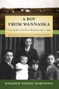 A Boy from Wannaska - Marjorie Mortensen