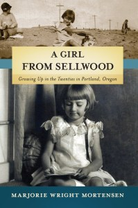 A Girl from Sellwood - Marjorie Mortensen