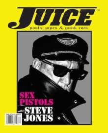 Juice Magazine 74 Steve Jones Sex Pistols Cover