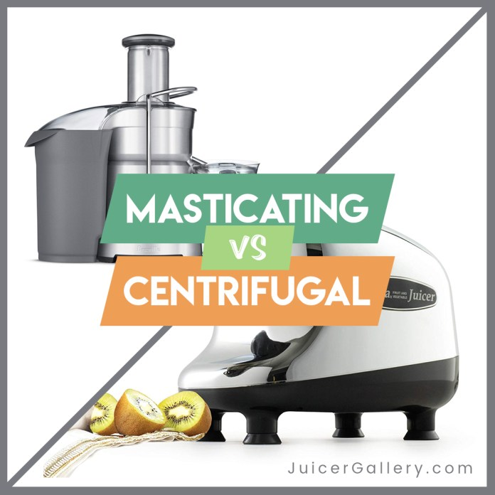 What Is Masticating Juicer? Masticating vs Centrifugal Juicer