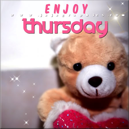 Enjoy Thursday 19 Graphics Quotes Comments Images Amp Greetings For Myspace Facebook