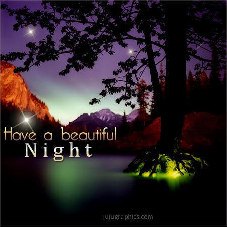 Have A Beautiful Night 17 Graphics Quotes Comments