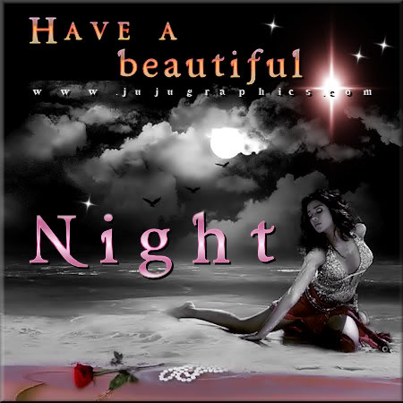 Have A Beautiful Night 8 Graphics Quotes Comments Images Amp Greetings For Myspace Facebook