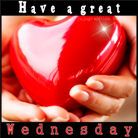 Have A Great Wednesday 20 Graphics Quotes Comments Images Amp Greetings For Myspace Facebook