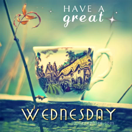 Have A Great Wednesday 32 Graphics Quotes Comments Images Amp Greetings For Myspace Facebook