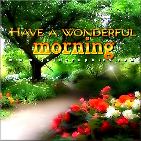 Have A Wonderful Morning 14 JuJuGraphics