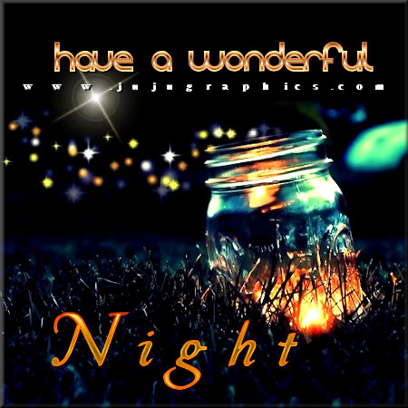 Have A Wonderful Night 9 Graphics Quotes Comments Images Amp Greetings For Myspace Facebook