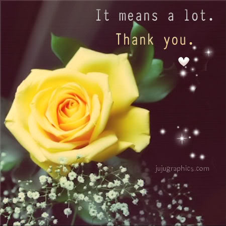 It Means A Lot Thank You Graphics Quotes Comments Images Amp Greetings For Myspace Facebook