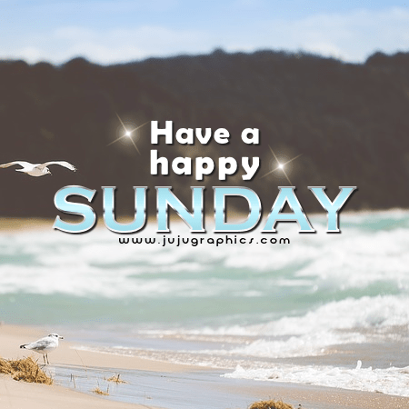 Have A Happy Sunday Graphics Quotes Comments Images Amp Greetings For Myspace Facebook