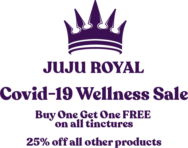 Covid-19 Wellness Sale: Buy One Get One FREE on all tinctures, plus 25% off all other products