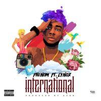 "JBAudio: Phenom ft. Lynox - ""International"""