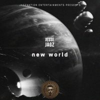"JBAudio: Jesse Jagz - ""New World"""