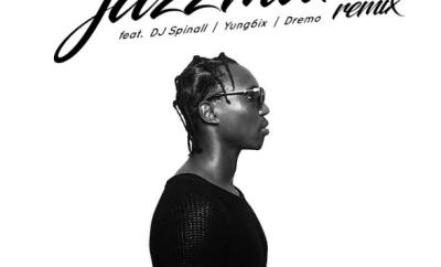 A-Q ft. DJ Spinall, Yung6ix & Dremo – Jazzman (Remix)
