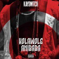 Kayswitch - Kolawole Anibaba
