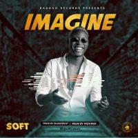 Soft – Imagine (Prod. by BlaiseBeat)