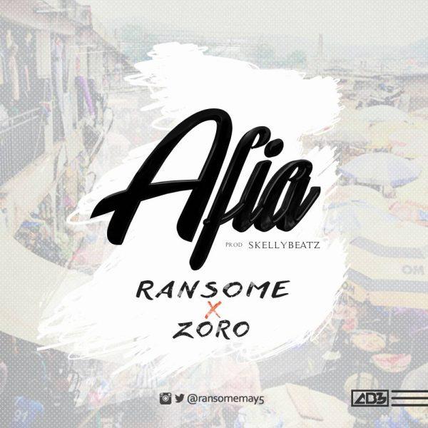 Ransome ft. Zoro – Afia