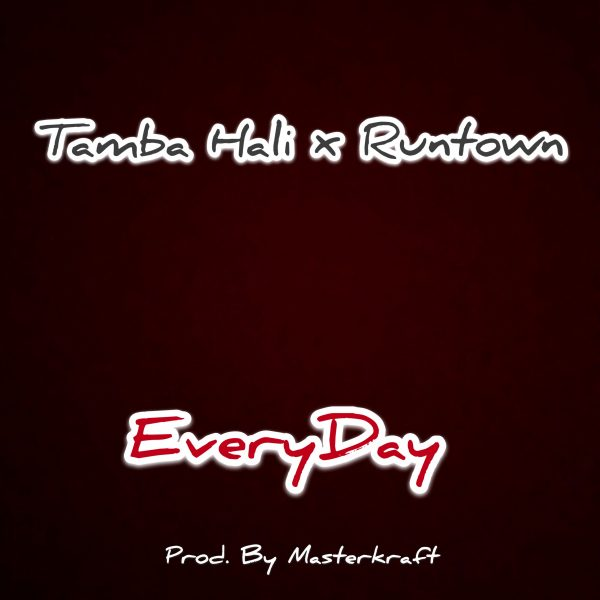 Tamba Hali & Runtown - Everyday (Prod By Masterkraft)