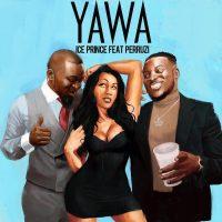 Ice Prince - Yawa ft Peruzzi