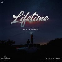 Kylez ft K Dream - Lifetime