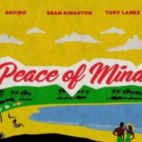 Sean Kingston - Peace Of Mind ft. Davido & Tory Lanez