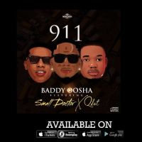 Baddy Oosha ft small Doctor & Qdot - 911
