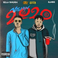 Bella Shmurda – Vision2020 (Remix) ft. Olamide