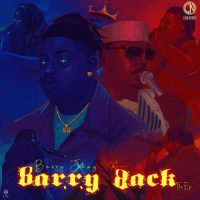 Barry Jhay - Barry Back EP
