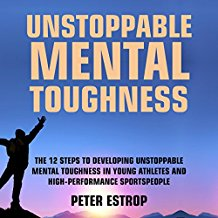 Unstoppable Mental Toughness